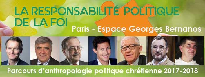 Paris, Espace Bernanos : Parcours 2017-2018 « La responsabilité politique de la foi »